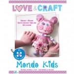 Love&Craft- Mondo Kids- 1